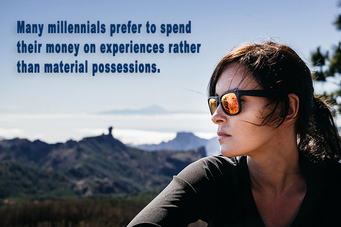Many millennials prefer to spend their money on experiences rather than material possessions.