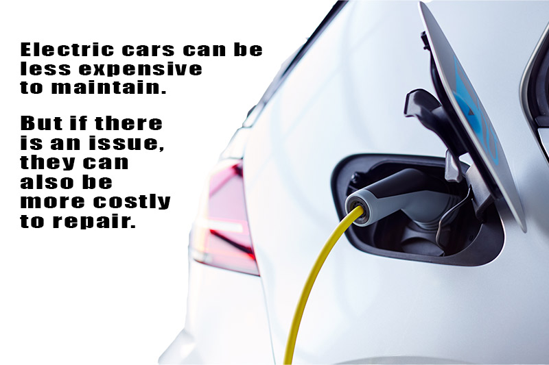 Electric cars can be less expensive to maintain. But if there is an issue, they can also be more costly to repair.