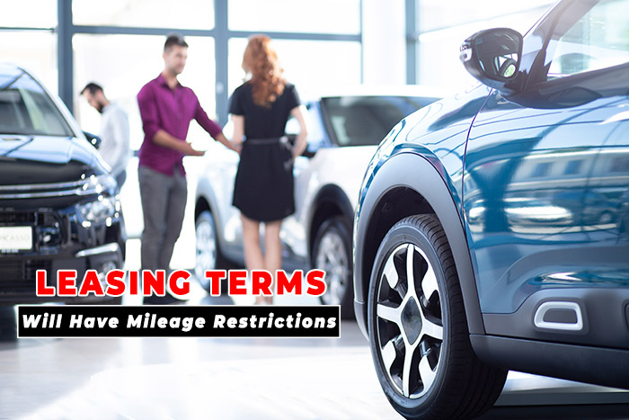 Leasing Terms WIll have Mileage Restrictions