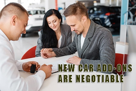 New Car Add-Ons Are Negotiable